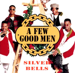 Throwback Thursday: Silver Bells by A Few Good Men – music X infinity